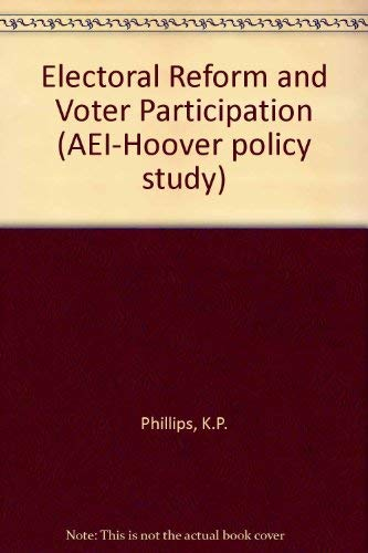 9780844731520: Electoral Reform and Voter Participation (AEI-Hoover policy studies)