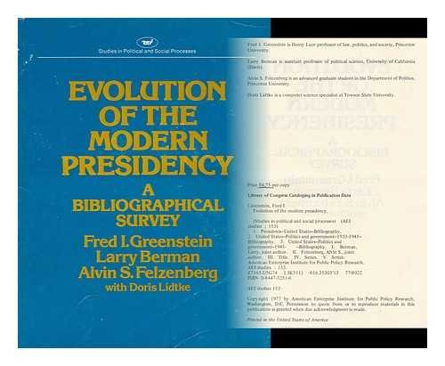 9780844732510: Evolution of the Modern President: A Bibliographical Survey (Studies in political and social processes)