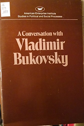 9780844733531: Conversation with Vladimir Bukovsky (Studies in political and social processes)