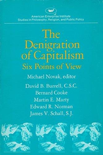 Denigration of Capitalism: David B. Burrell;