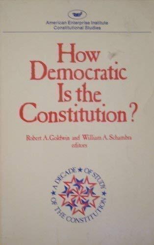 9780844734002: How Democratic Is the Constitution (Aei Studies, 294.)