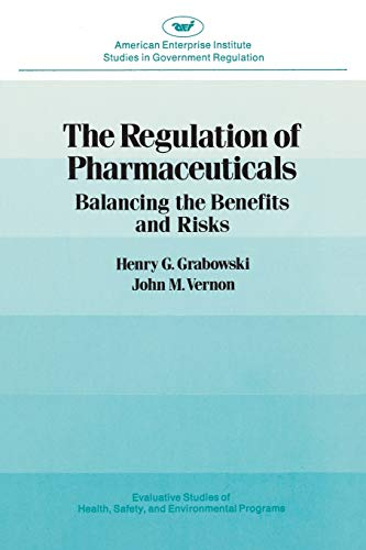 9780844735177: Regulation of Pharmaceuticals:Balancing the Benefits and Risks (Aei Studies, 377)