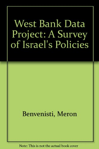 9780844735450: West Bank Data Project: A Survey of Israel's Policies