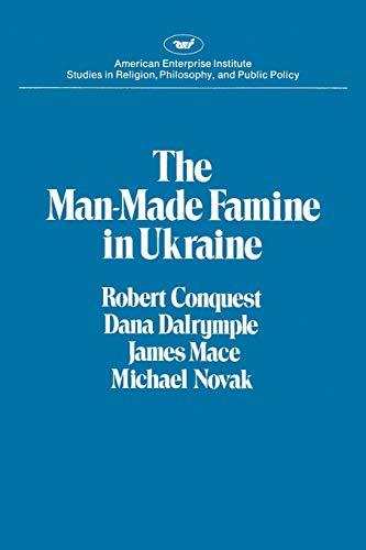 Man-made Famine in Ukraine (AEI studies) (0844735523) by Conquest, Robert