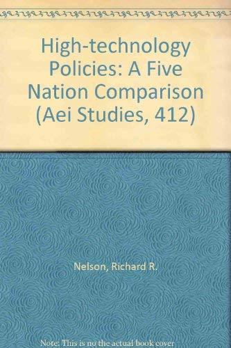 9780844735665: High-Technology Policies: A Five Nation Comparison (AEI STUDIES, 412)
