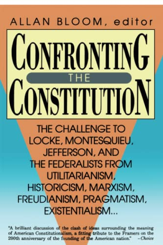 Confronting the Constitution: The Challenge to Locke,