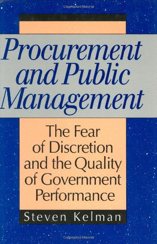 9780844737126: Procurement and Public Management: The Fear of Discretion and the Quality of Goverment Performance (Aei Studies, 502)