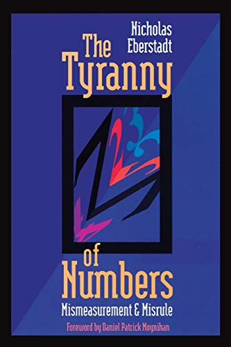 9780844737645: The Tyranny of Numbers: Mismeasurement and Misrule