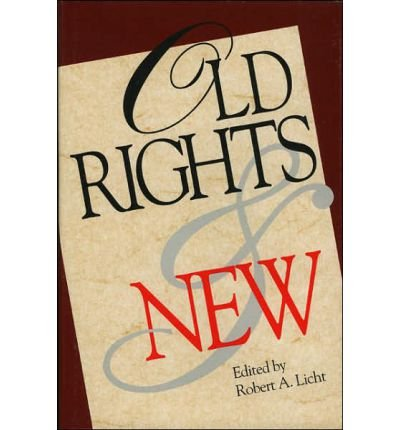 Old Rights and New: Robert A. Licht