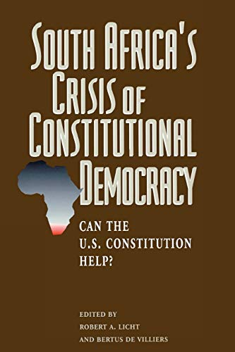 9780844738345: South Africa's Crisis of Constitutional Democracy: CAN THE U.S. CONSTITUTION HELP?