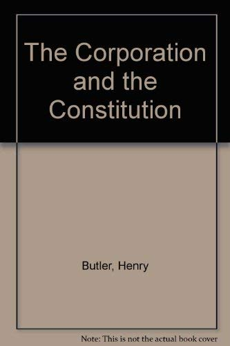 9780844738642: The Corporation and the Constitution