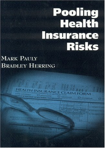 9780844741192: Pooling Health Insurance Risks