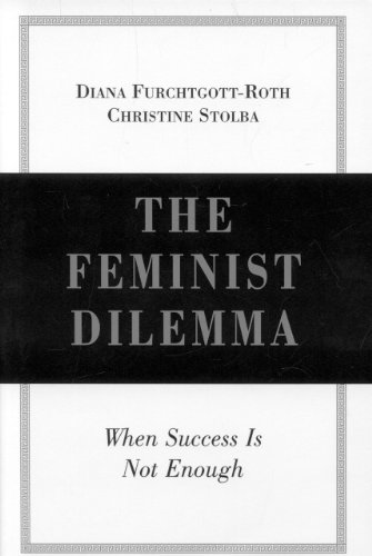 9780844741291: The Feminist Dilemma: When Success Is Not Enough