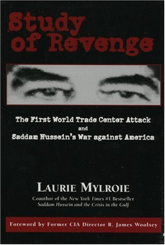 9780844741697: Study of Revenge: The First World Trade Center Attack and Saddam Hussein's War against America
