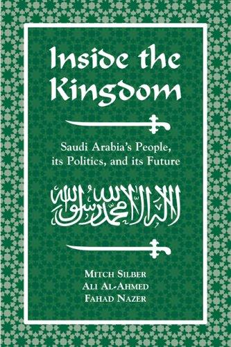 9780844742373: Inside the Kingdom: Saudi Arabia's People, Its Politics and Its Future