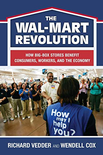 9780844742441: The The Wal-Mart Revolution: How Big-Box Stores Benefit Consumers, Workers, and the Economy