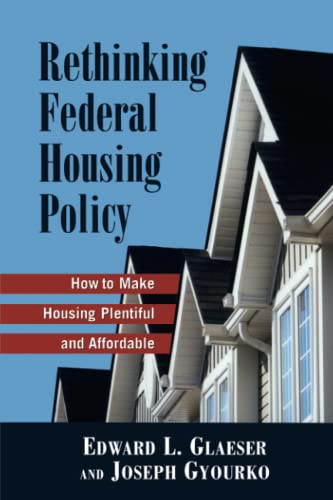 9780844742731: Rethinking Federal Housing Policy: How to Make Housing Plentiful and Affordable