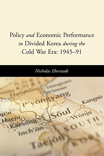 9780844742748: Policy and Economic Performance in Divided Korea during the Cold War Era: 1945-91