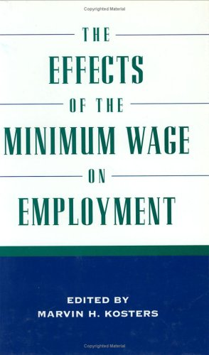 9780844770642: The Effects of the Minimum Wage on Employment