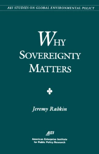 Why Sovereignty Matters: Rabkin, Jeremy