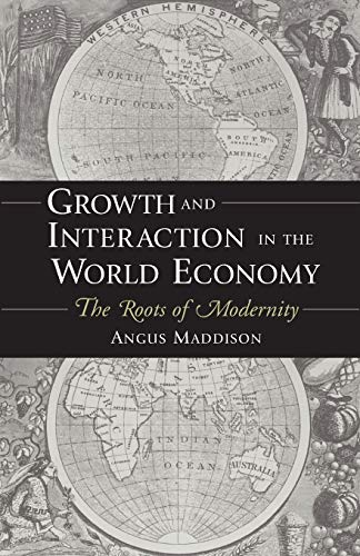 9780844771731: Growth and Interaction in the World Economy: The Roots of Modernity