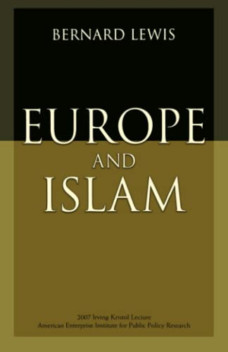 9780844771984: Europe and Islam