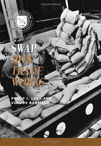 9780844772066: Swap: How Trade Works (Values and Capitalism)