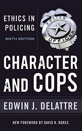9780844772240: Character and Cops: Ethics in Policing
