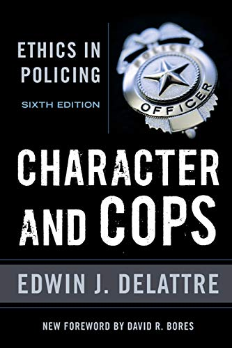 9780844772257: Character and Cops: Ethics in Policing