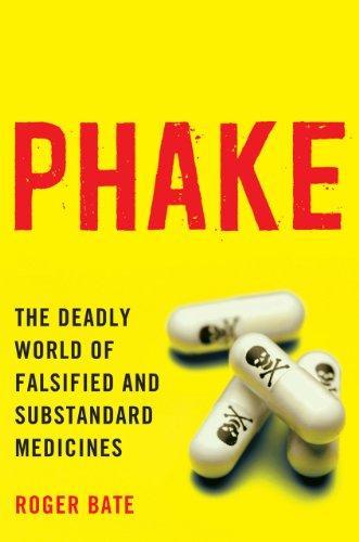 9780844772325: Phake: The Deadly World of Falsified and Substandard Medicines
