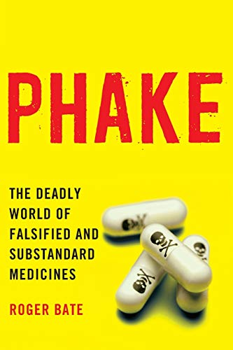 9780844772332: Phake: The Deadly World of Falsified and Substandard Medicines