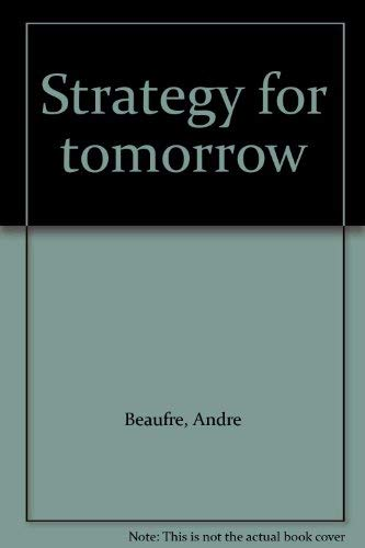 9780844803104: Strategy for tomorrow
