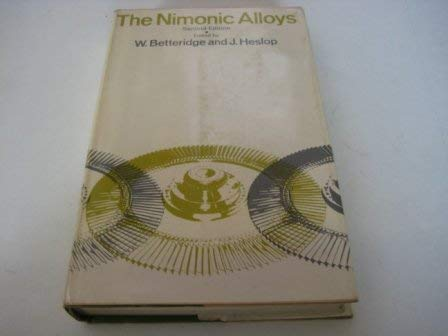 9780844803708: The Nimonic Alloys, and Other Nickel-Base High-Temperature Alloys. Second Edition