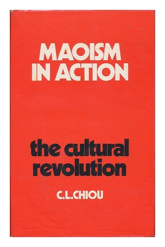 9780844804040: Maoism in action: The cultural revolution