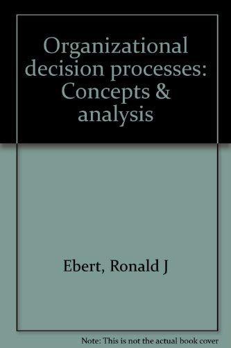 9780844806198: Organizational decision processes: Concepts & analysis