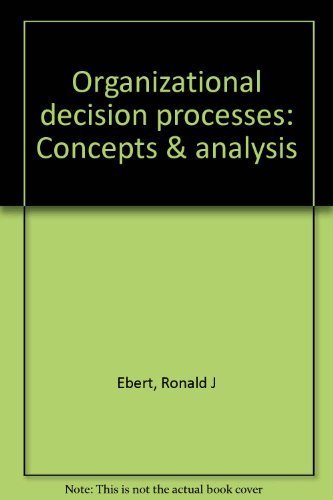 9780844806204: Organizational decision processes: Concepts & analysis