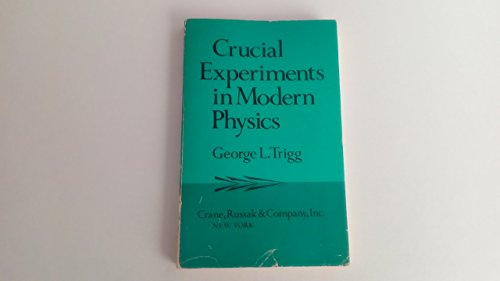9780844807652: Crucial Experiments in Modern Physics