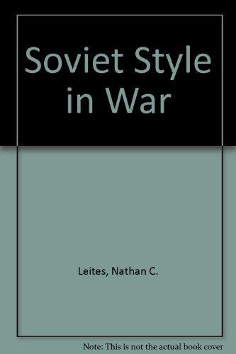 Soviet Style in War: Nathan C. Leites