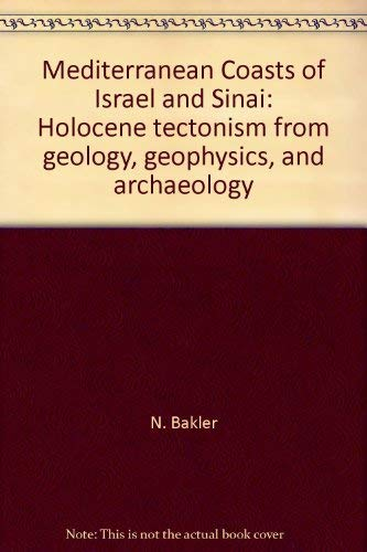 Mediterranean Coasts of Israel: Holocene Tectonism from: D. Neev, N.