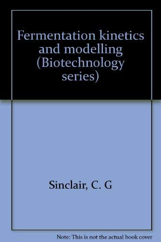 9780844815091: Fermentation kinetics and modelling (Biotechnology series)