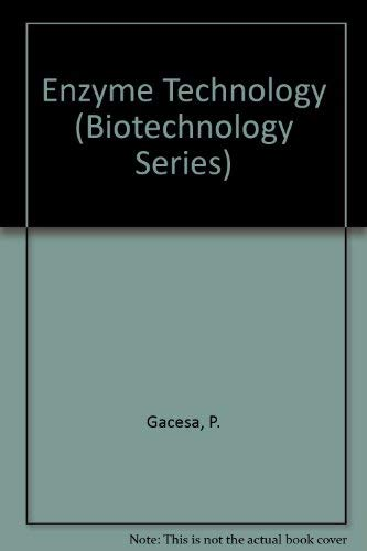 Enzyme Technology (Biotechnology Series): Gacesa, P., Hubble, J.