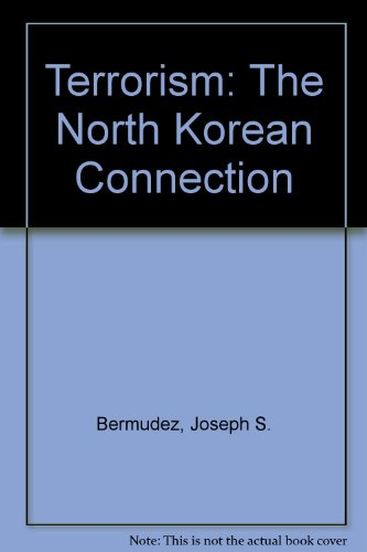 9780844816104: Terrorism: The North Korean Connection