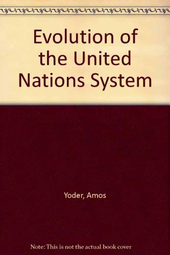 9780844816210: The Evolution of the United Nations System