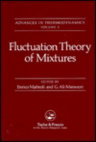 9780844816302: Fluctuation Theory Of Mixtures (Advances in Thermodynamics Series)