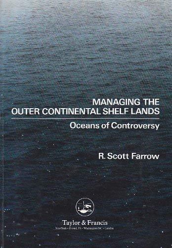 Managing the Outer Continental Shelf Lands : James M. Broadus;