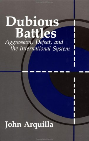 9780844817347: Dubious Battles: Aggression, Defeat, & the International System (A Rand Research Study)