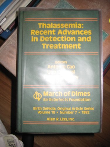 9780845110515: Thalassaemia: Recent Advances in Detection and Treatment (Birth Defects: Original Article)