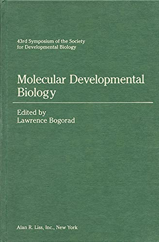 Molecular Developmental Biology. 43rd Symposium of the Society for Developmental Biology.