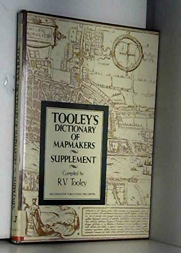 9780845117033: Tooley's Dictionary of Mapmakers: Supplement