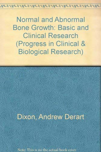 Normal and abnormal bone growth: Basic and clinical research : proceedings of the second ...